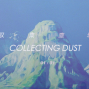収集塵埃 Collecting dust-封面