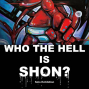 【NewsLater 】SHON首次創作個展2016 Who the Hell is SHON?-封面