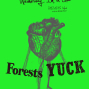 【The WALL】Wednesday I'm in Love - Forests & Yuck-封面